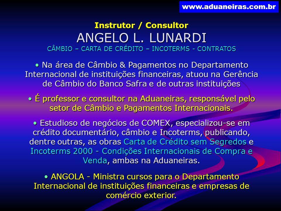 CÂMBIO – CARTA DE CRÉDITO – INCOTERMS - CONTRATOS