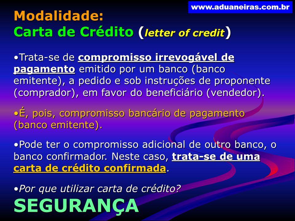 SEGURANÇA Modalidade: Carta de Crédito (letter of credit)
