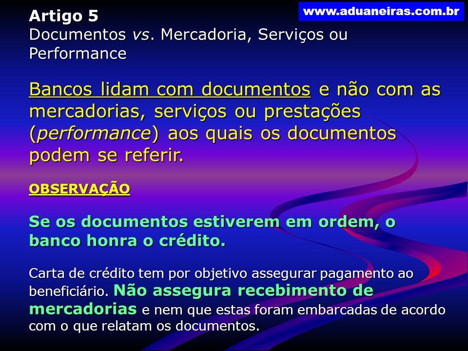 Artigo 5 Documentos vs. Mercadoria, Serviços ou Performance.