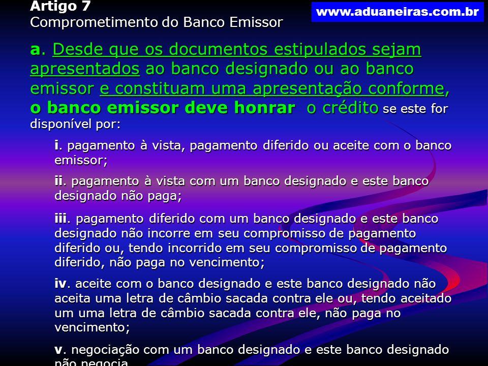 Artigo 7 Comprometimento do Banco Emissor.