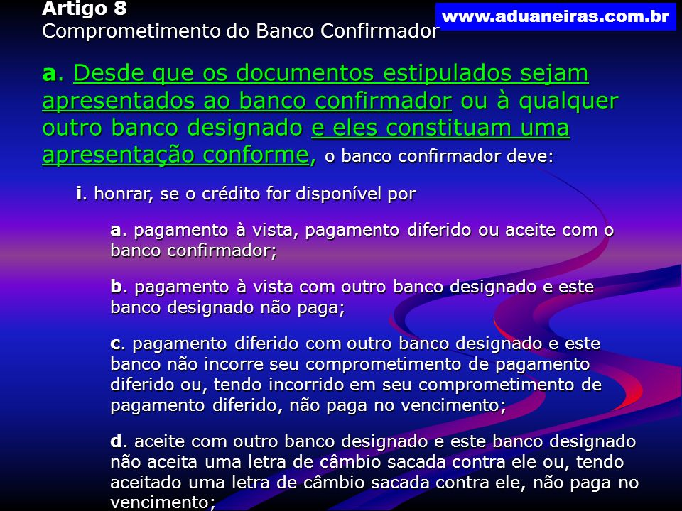 Artigo 8 Comprometimento do Banco Confirmador.