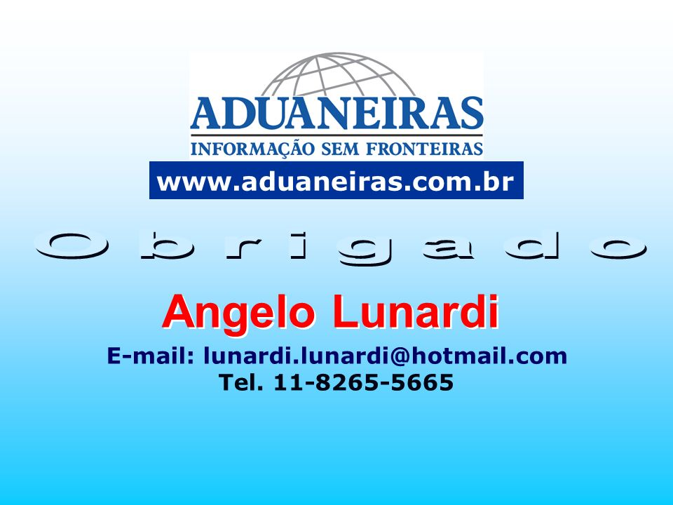 E-mail: lunardi.lunardi@hotmail.com