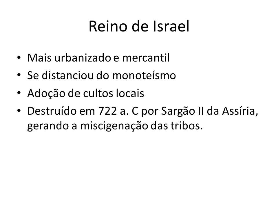 Reino de Israel Mais urbanizado e mercantil