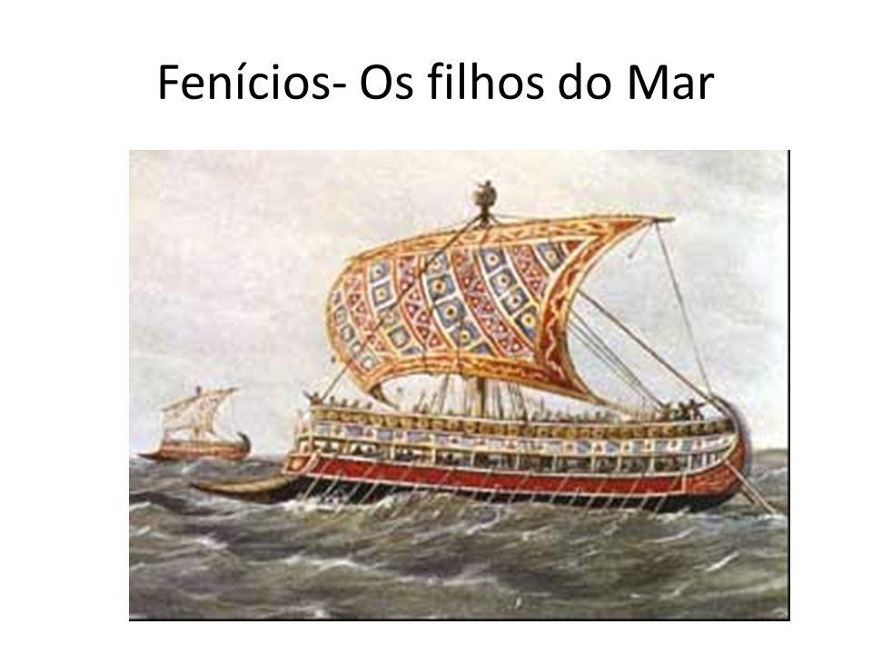 Fenícios- Os filhos do Mar