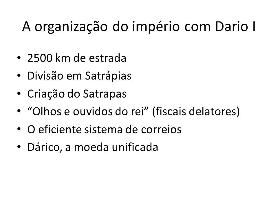 A organização do império com Dario I