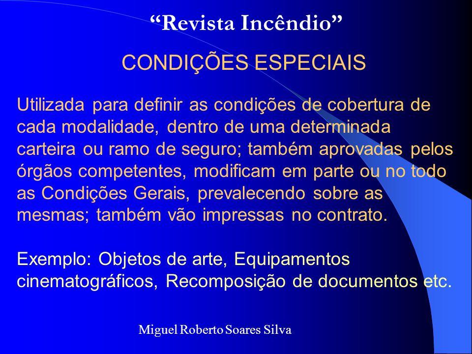 Revista Incêndio CONDIÇÕES ESPECIAIS