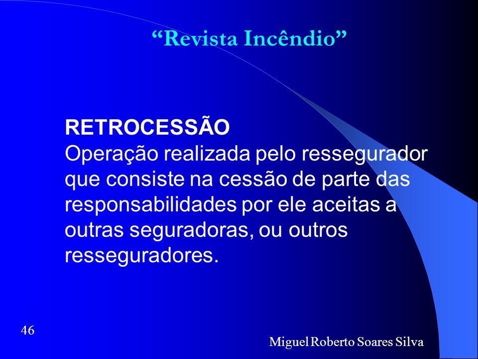 Revista Incêndio RETROCESSÃO