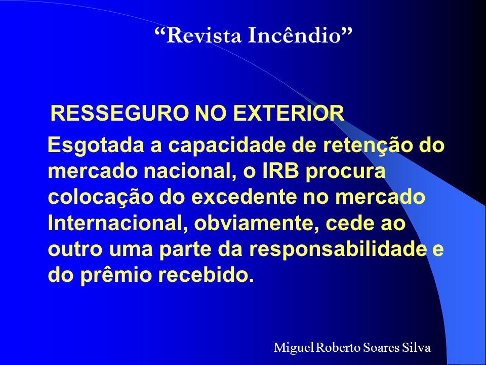 Revista Incêndio RESSEGURO NO EXTERIOR.