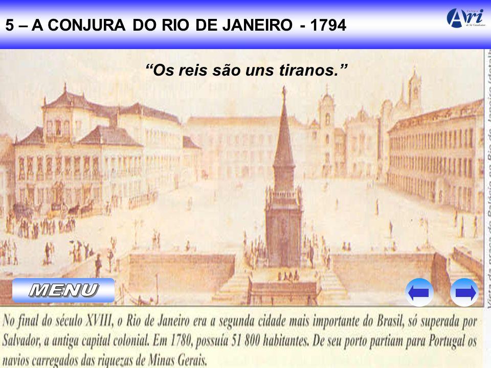5 – A CONJURA DO RIO DE JANEIRO - 1794