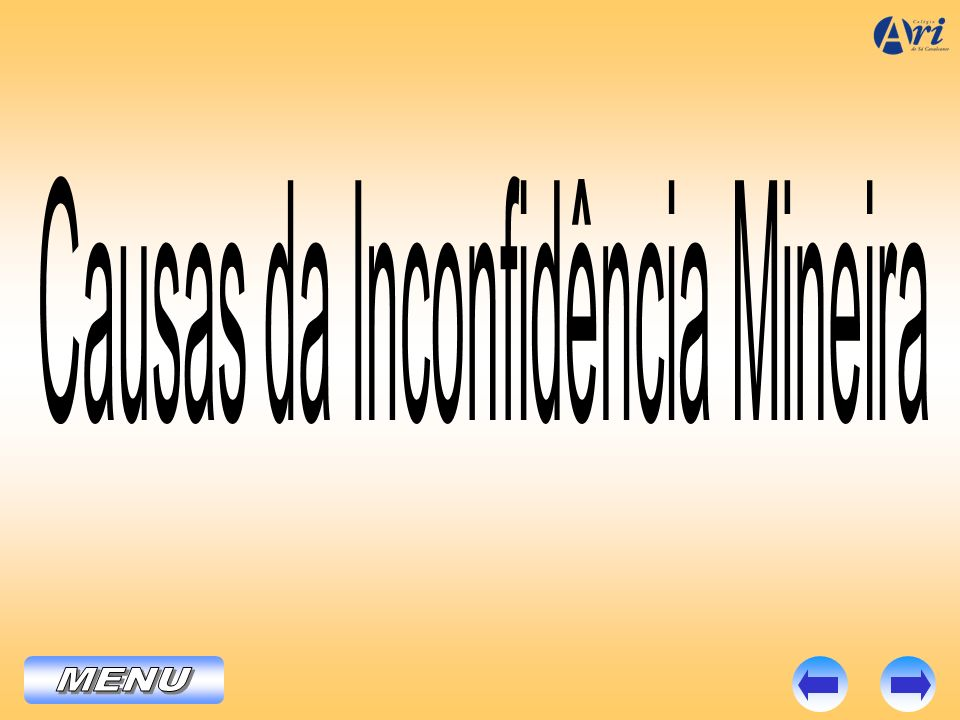Causas da Inconfidência Mineira
