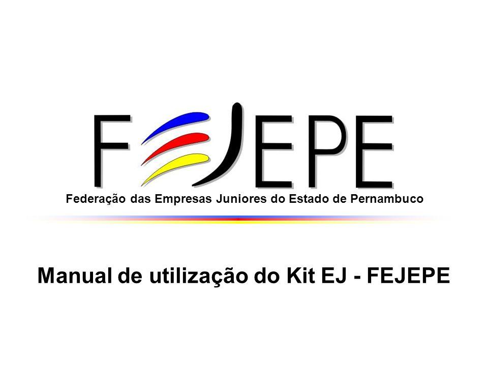 Manual de utilização do Kit EJ - FEJEPE