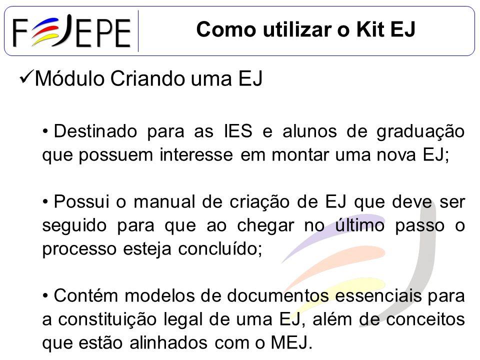 Como utilizar o Kit EJ Módulo Criando uma EJ
