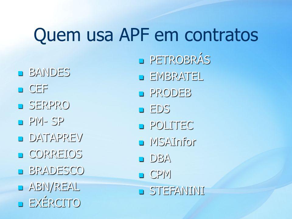 Quem usa APF em contratos