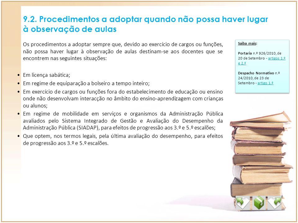 9.2. Procedimentos a adoptar quando não possa haver lugar à observação de aulas