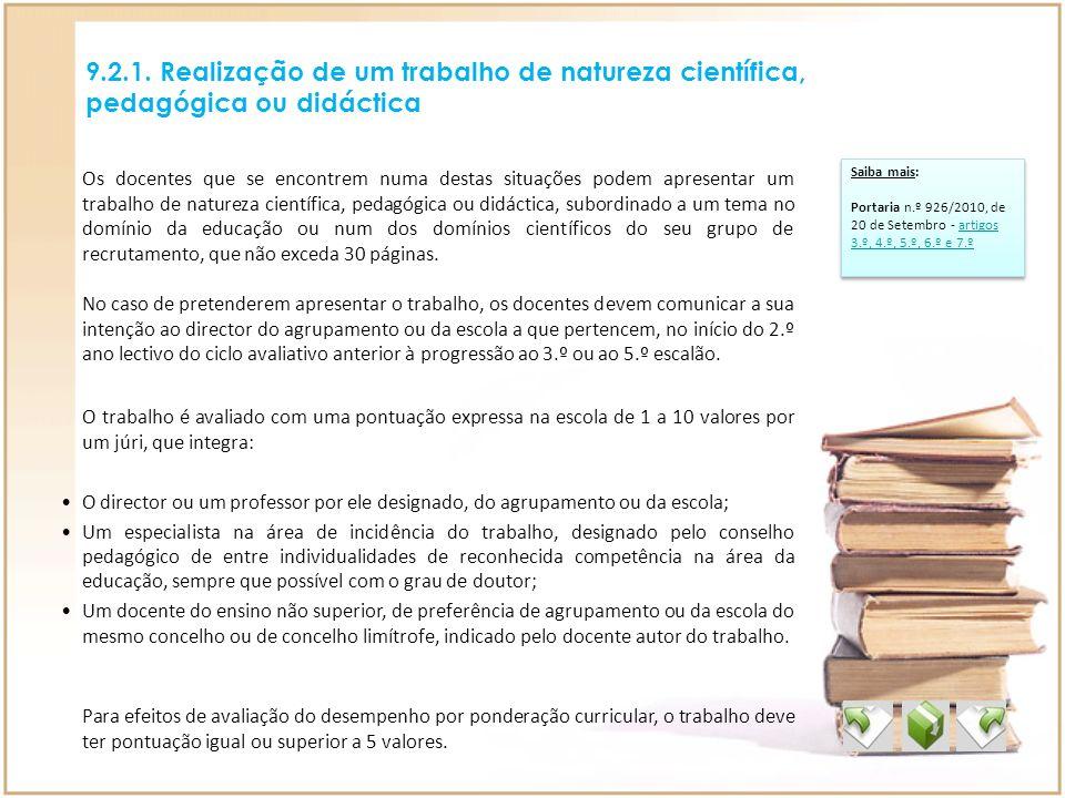9.2.1. Realização de um trabalho de natureza científica, pedagógica ou didáctica
