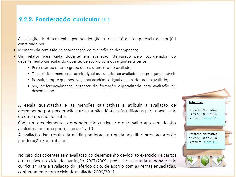 9.2.2. Ponderação curricular ( II )