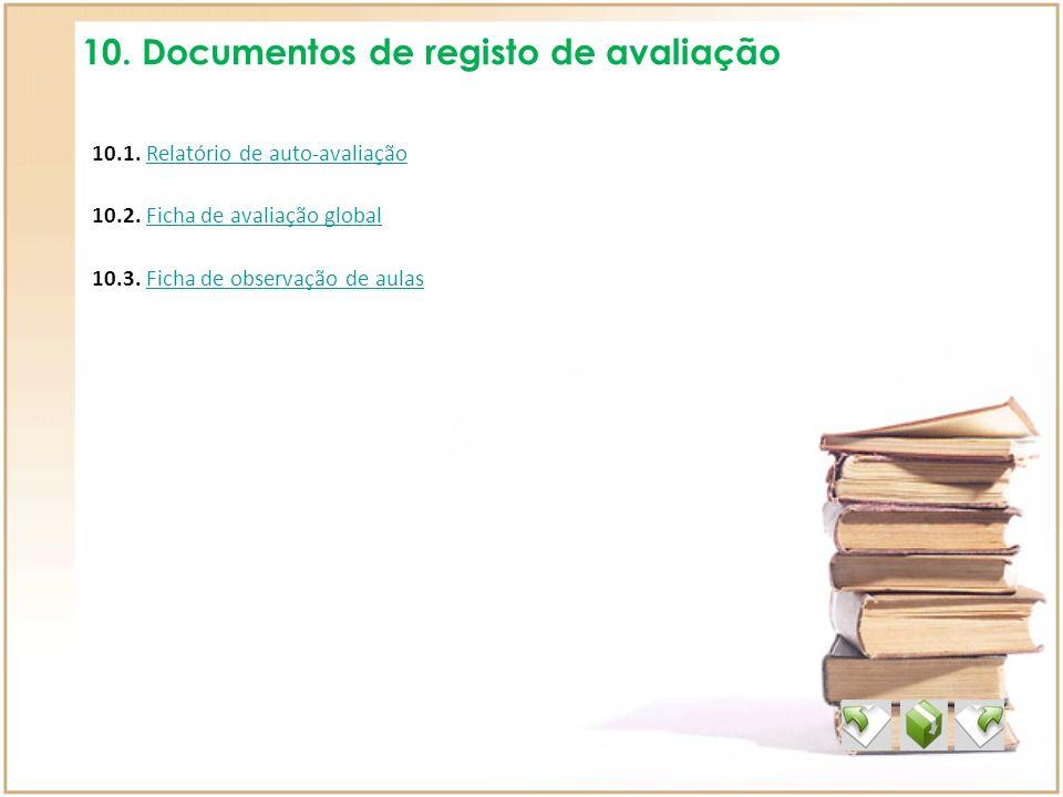 10. Documentos de registo de avaliação