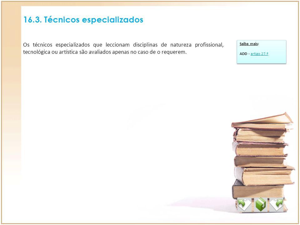 16.3. Técnicos especializados