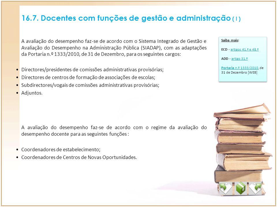16.7. Docentes com funções de gestão e administração ( I )