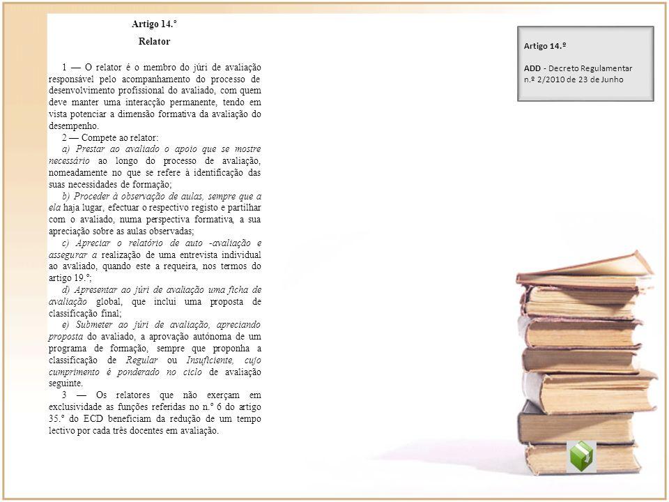 Artigo 14.º Relator.