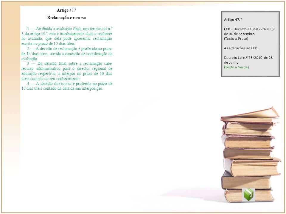 Artigo 47.º Reclamação e recurso.