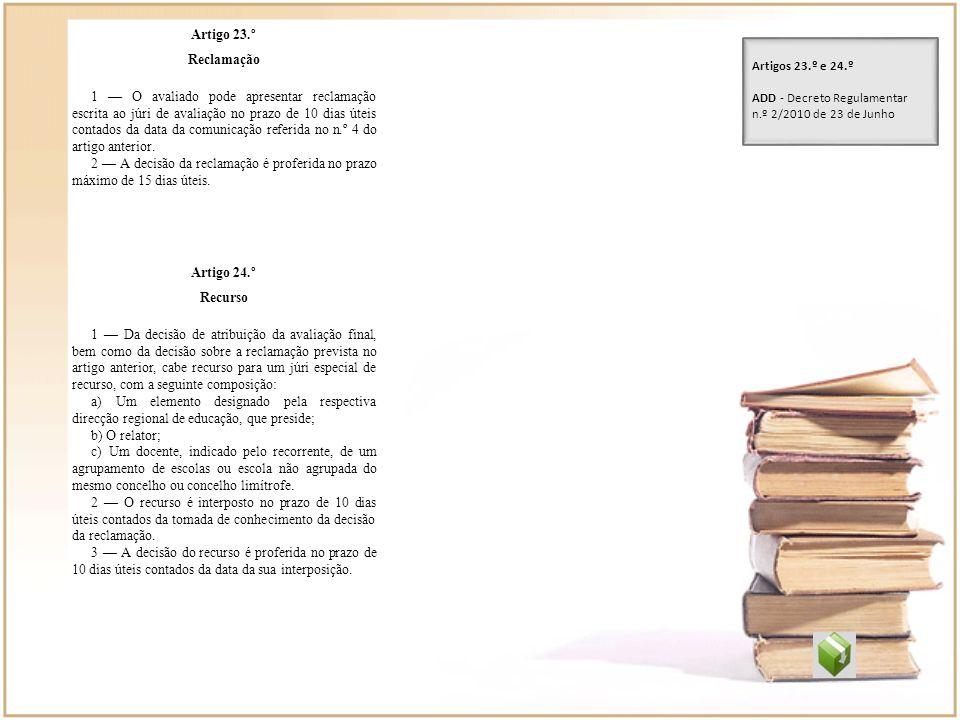 Artigo 23.º Reclamação.