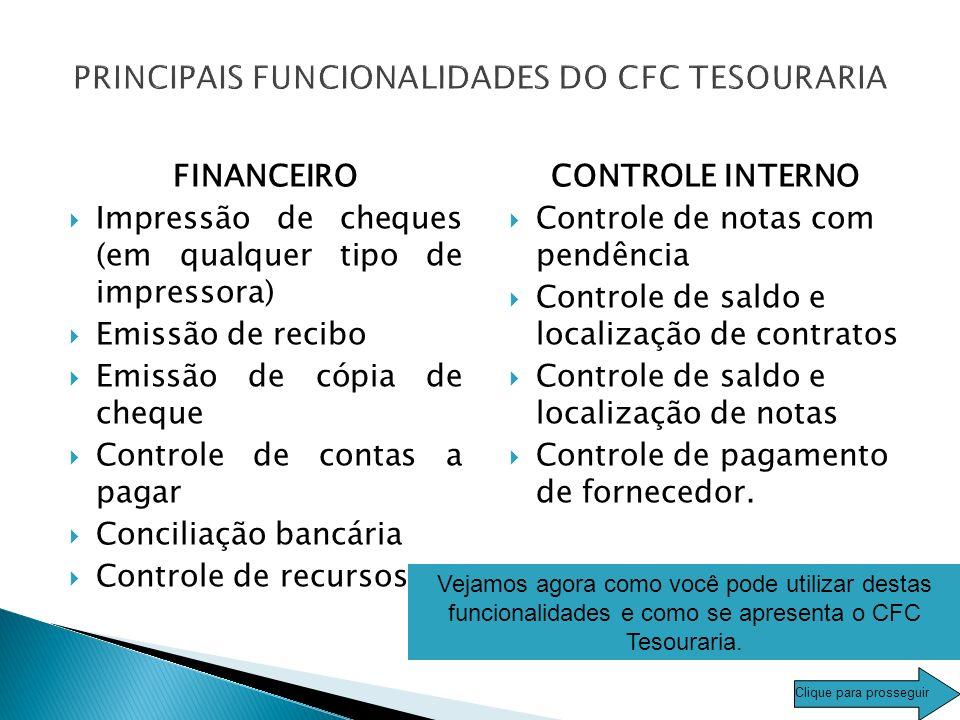PRINCIPAIS FUNCIONALIDADES DO CFC TESOURARIA