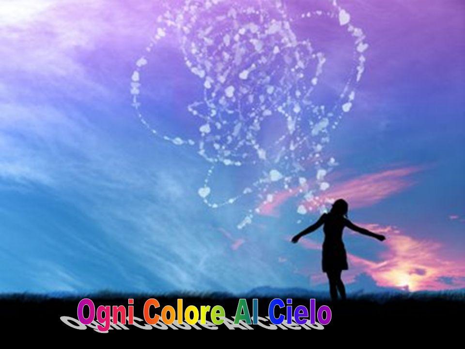 Ogni Colore Al Cielo
