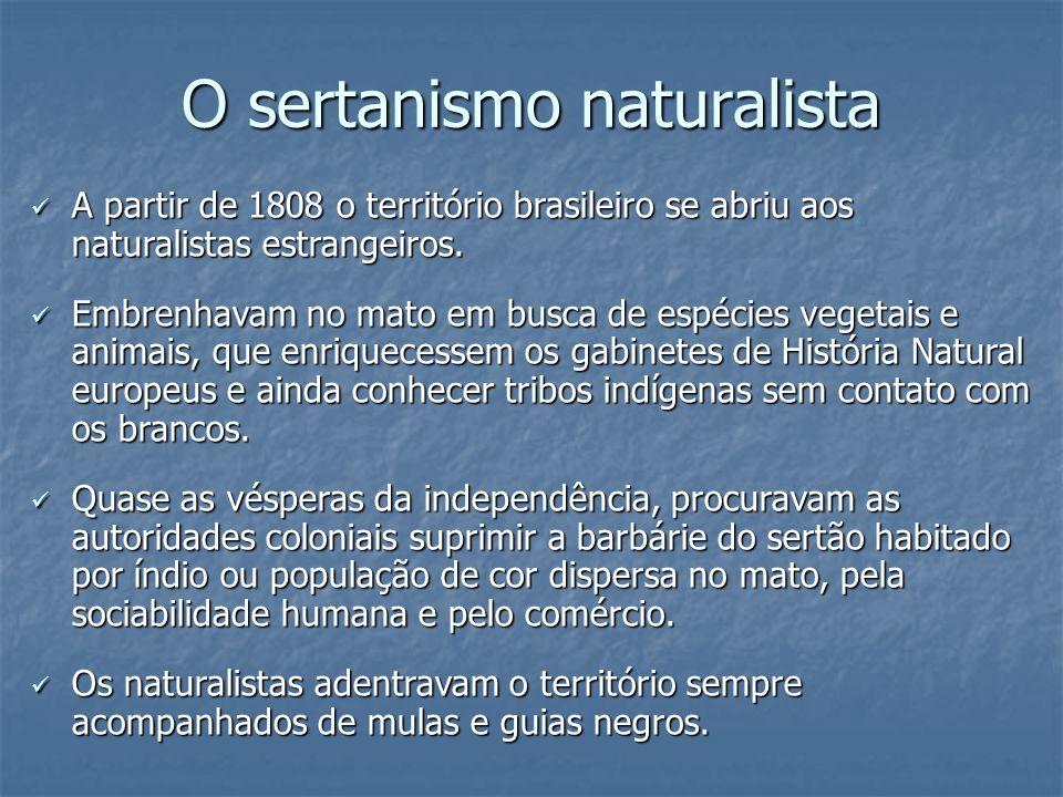 O sertanismo naturalista