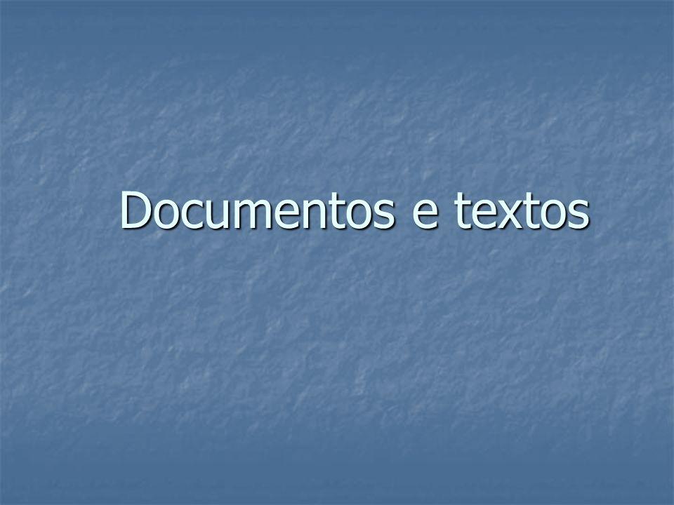 Documentos e textos