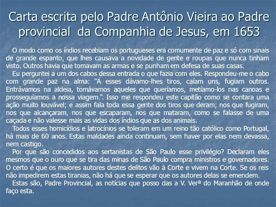 Carta escrita pelo Padre Antônio Vieira ao Padre provincial da Companhia de Jesus, em 1653
