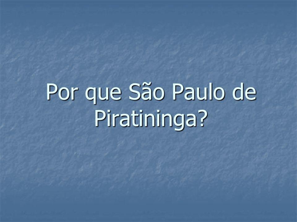 Por que São Paulo de Piratininga
