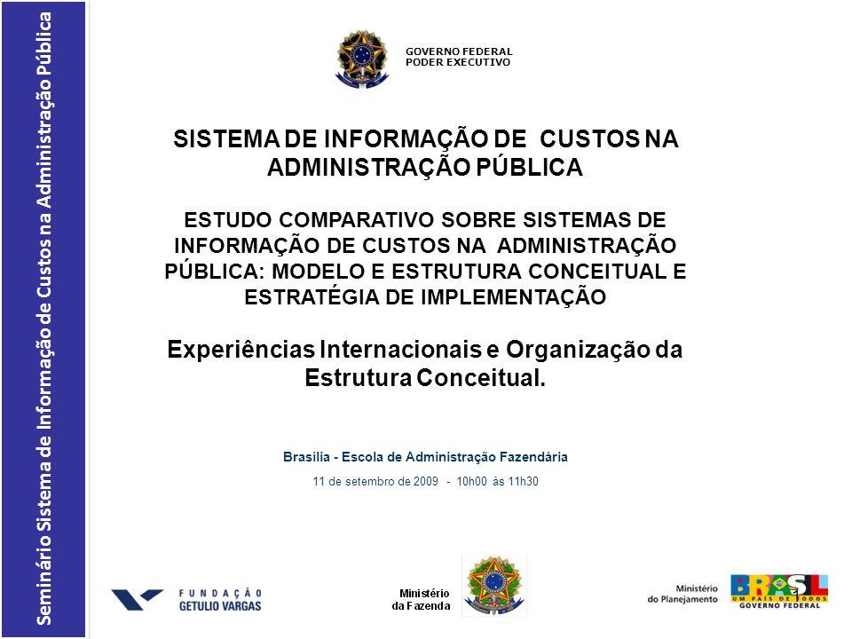 SISTEMA DE INFORMAÇÃO DE CUSTOS NA ADMINISTRAÇÃO PÚBLICA