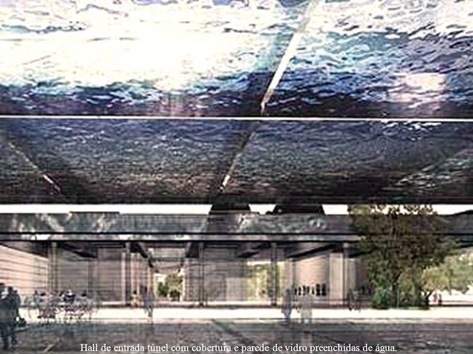 Hall de entrada túnel com cobertura e parede de vidro preenchidas de água.