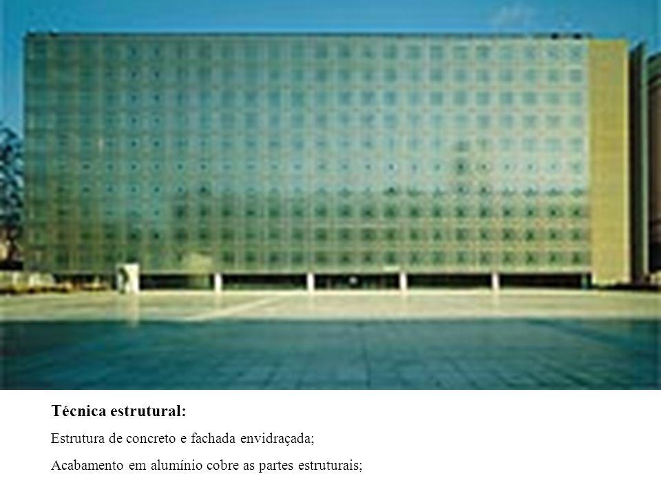 Técnica estrutural: Estrutura de concreto e fachada envidraçada;