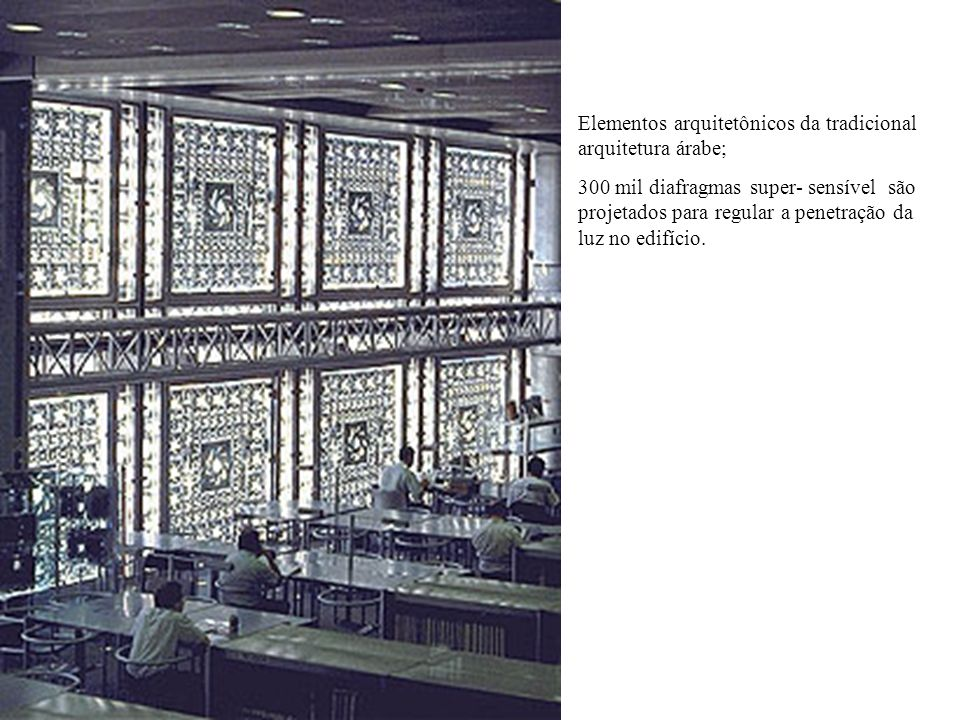 Elementos arquitetônicos da tradicional arquitetura árabe;