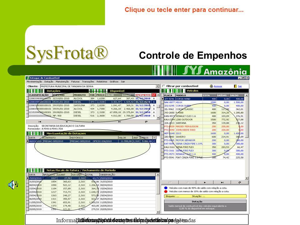 SysFrota® Controle de Empenhos Clique ou tecle enter para continuar...