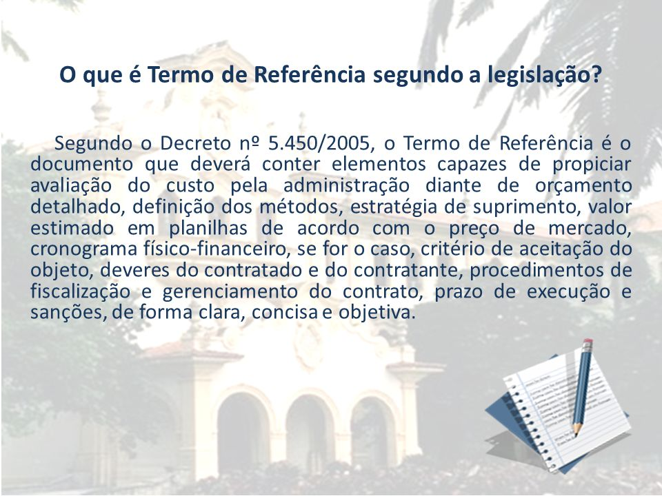 O que é Termo de Referência segundo a legislação