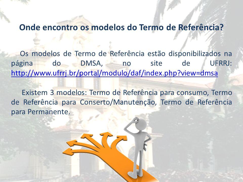 Onde encontro os modelos do Termo de Referência