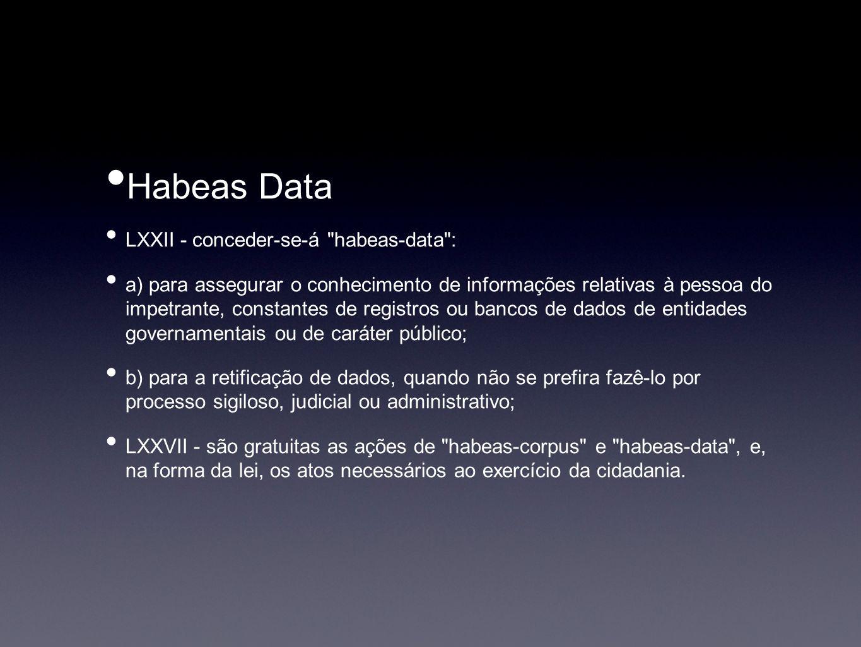 Habeas Data LXXII - conceder-se-á habeas-data :