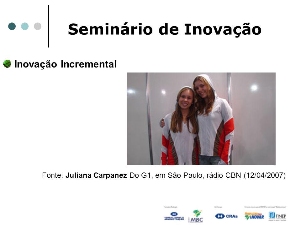 Seminário de Inovação Inovação Incremental