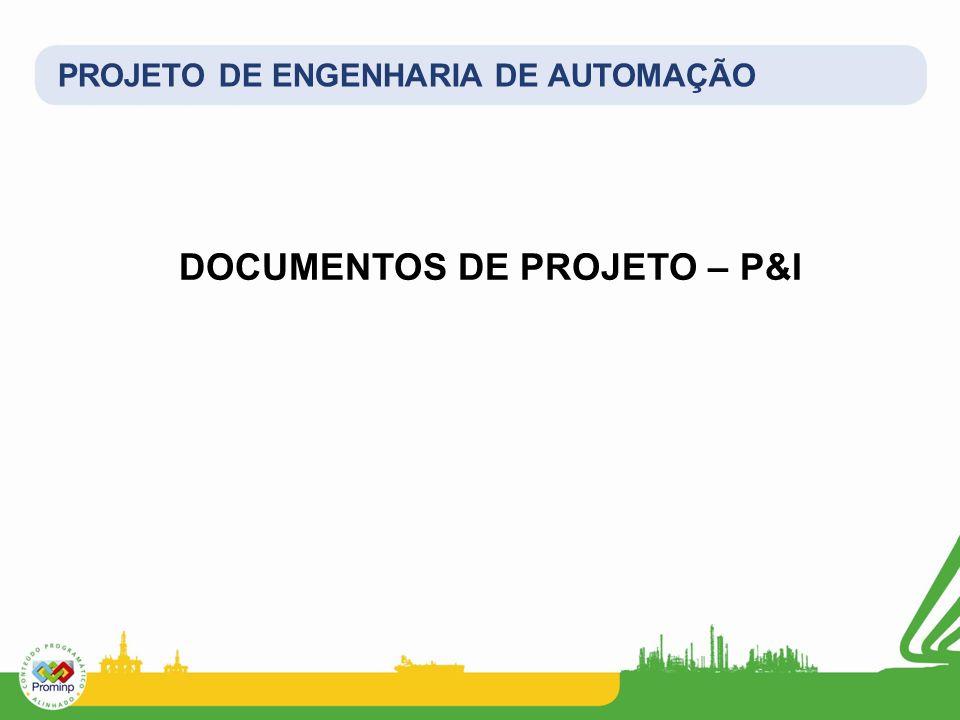 DOCUMENTOS DE PROJETO – P&I