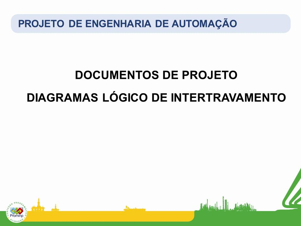 DIAGRAMAS LÓGICO DE INTERTRAVAMENTO