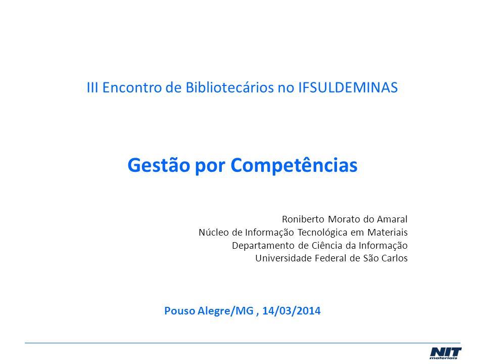 III Encontro de Bibliotecários no IFSULDEMINAS Gestão por Competências