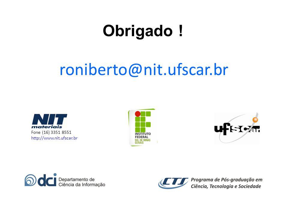 roniberto@nit.ufscar.br Obrigado ! Fone (16) 3351 8551