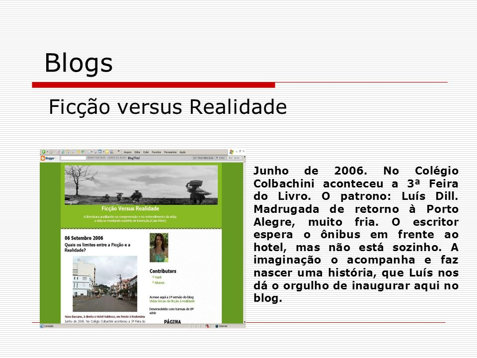 Blogs Ficção versus Realidade