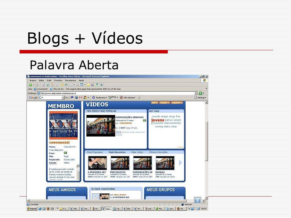 Blogs + Vídeos Palavra Aberta