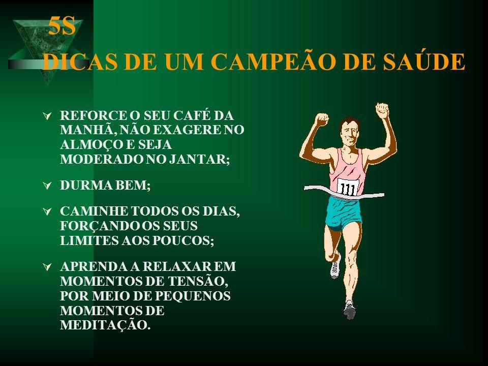 5S DICAS DE UM CAMPEÃO DE SAÚDE