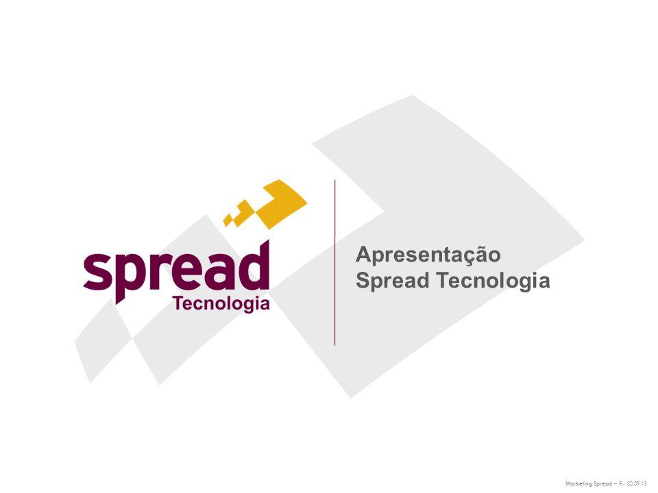 Apresentação Spread Tecnologia Marketing Spread – Rv 30.09.13
