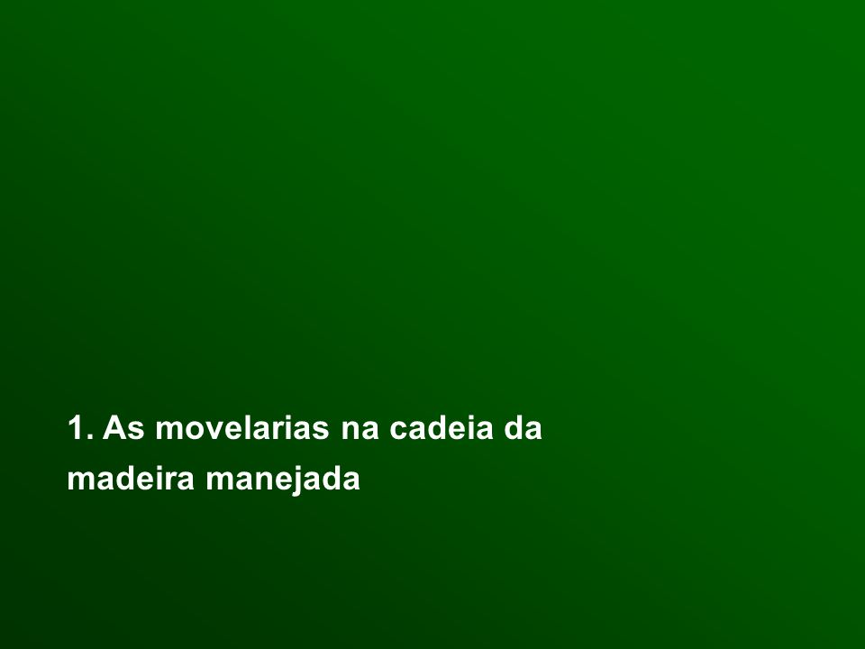 1. As movelarias na cadeia da